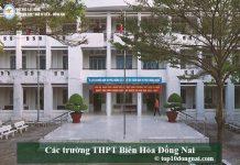 Các trường THPT Biên Hòa Đồng Nai